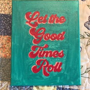 Let the Good Times Roll Painting